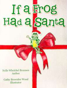 If a Frog Had a Santa book cover / red ribbon and cute cartoon frog